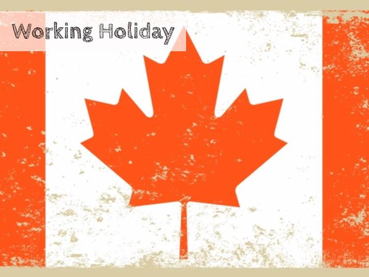 カナダでワーキングホリデー